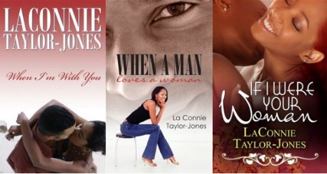 The Novels of LaConnie Taylor-Jones